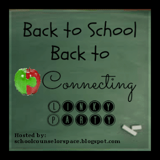 Back to School - Back to Connecting: A Linky Party 1 on The Counseling Geek