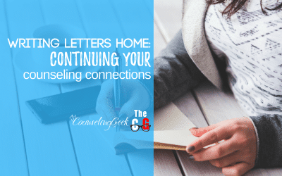Writing Letters Home to Continue Your Counseling Connections