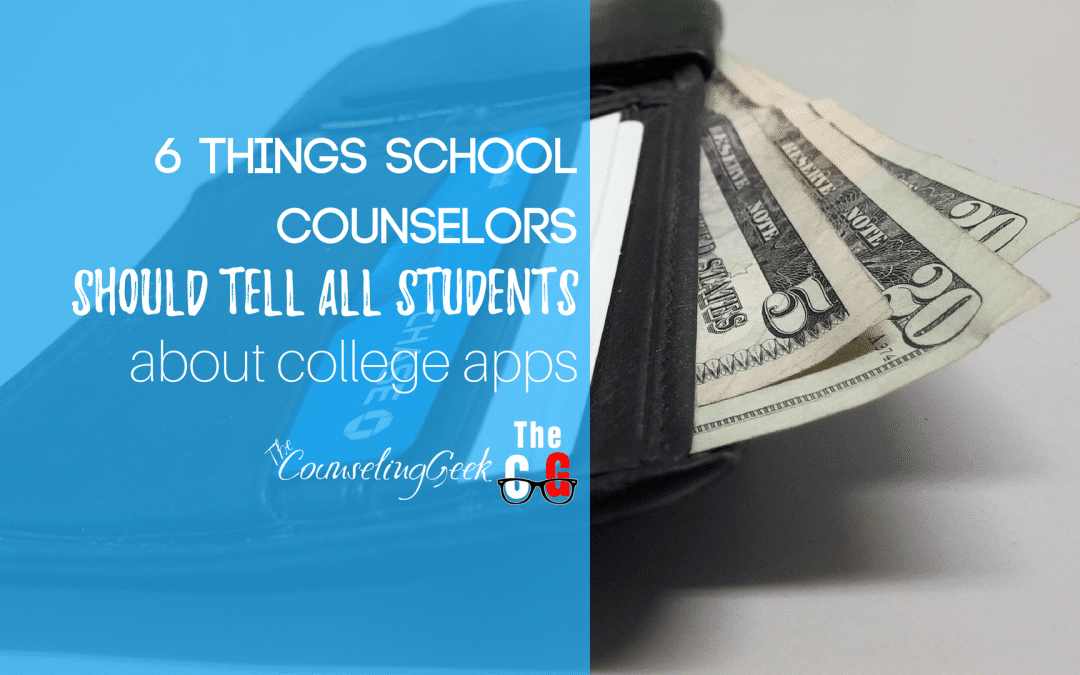 6 Things School Counselors Should Tell Students About College Apps (Guest Post)