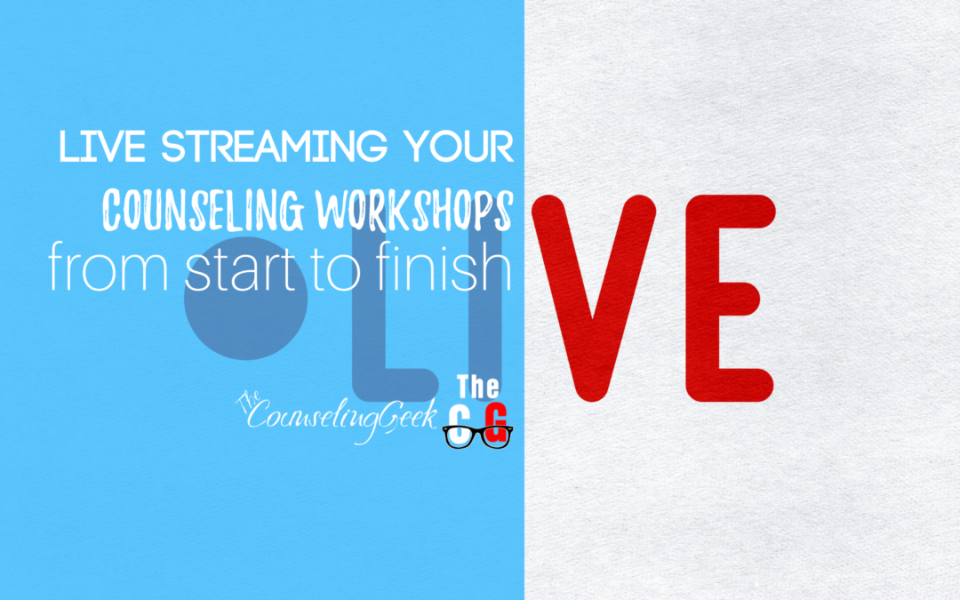 Streaming Your Counseling Workshops for Awesome Family Engagement